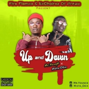 Mr Young K - Up And Down ft Mista 06ix